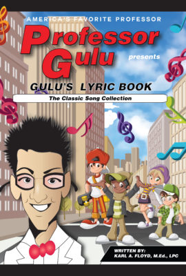 PROFESSOR GULU'S LYRIC BOOK:  Lyric sheets from Professor Gulu's classic song collection
