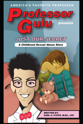 JUST OUR SECRET II: A Childhood Sexual Abuse Story