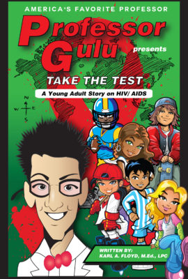 TAKE THE TEST:  A Young Adult Story on HIV/AIDS